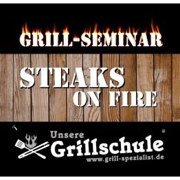 Grill-Seminar Steaks on FIRE - Samstag, 30.10.2021
